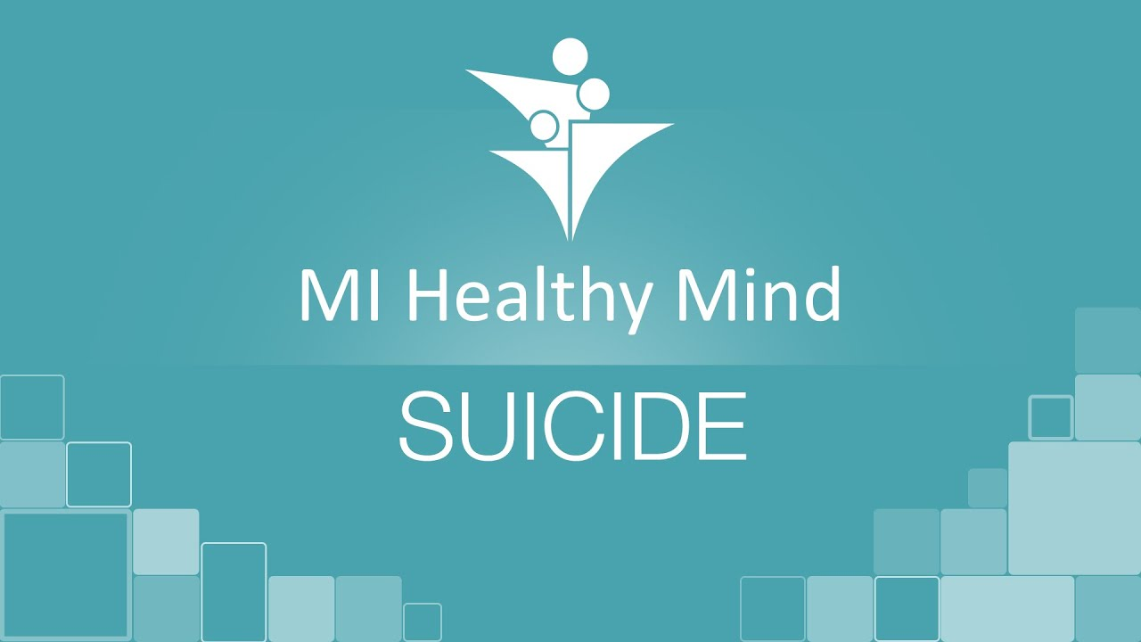 MI Healthy Minds | Suicide
