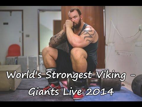 World's Strongest Viking - Giants Live 2014