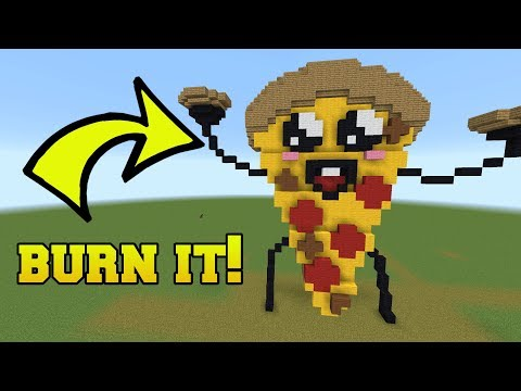 IS THAT PIZZA?!? BURN IT!!!