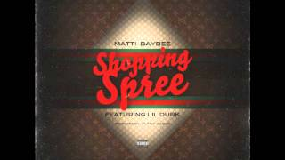 Matti Baybee (Ft.Lil Durk) - Shopping Spree