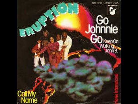 ERUPTION -- GO JOHNNY GO