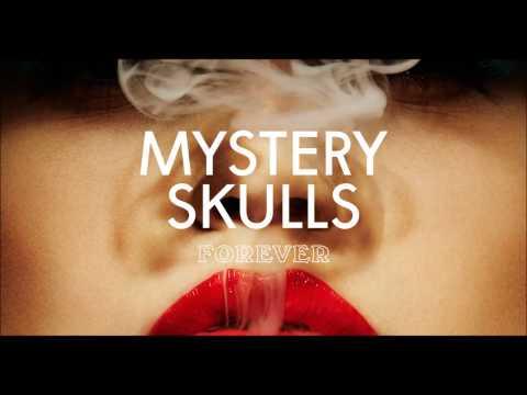 Mystery Skulls - The Future
