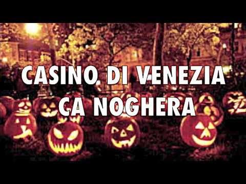 31 OTTOBRE  HALLOWEEN PARTY CASINO DI VENEZIA CA NOGHERA