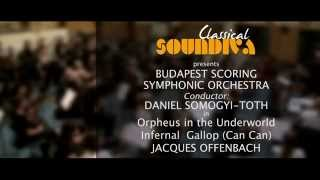 CLASSICAL MUSIC| Best of Offenbach: Orpheus in the Underworld - Infernal  Gallop (Can Can) - HD