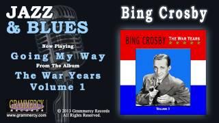 Bing Crosby - Going My Way