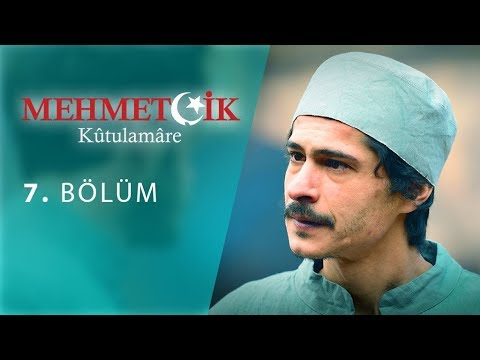 Mehmetçik Kûtulamâre 7.Bölüm