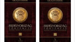 Klubrádió Könyvklub: Szilágyi Sándor: Erdélyország története I-II. (Tarandus Kiadó) Thumbnail