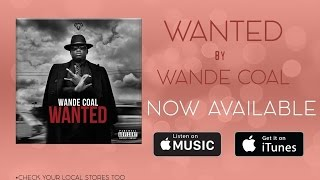 Wande Coal - Kpono Ft Wizkid OFFICIAL AUDIO 2015