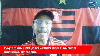 21/09/2019 - PRÉ-JOGO: ProgramaRN - Cruzeiro x Flamengo - 20ª rodada do Brasileirão