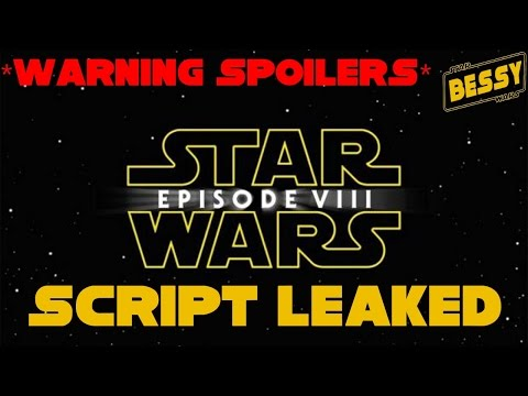 Download Youtube: Star Wars Episode 8  SCRIPT PLOT LEAKED - *MAJOR SPOILERS* (BessY)
