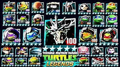 🐢ALL 81 PLATINUM LEVEL 100 CHARACTERS (TMNT LEGENDS)