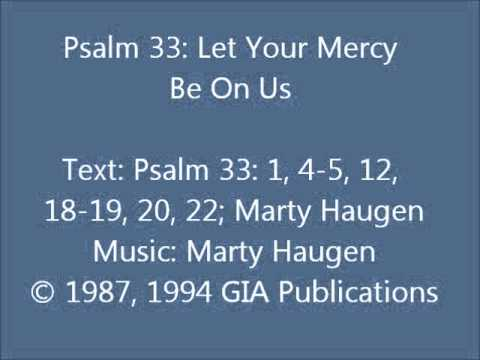 Psalm 33: Let Your Mercy Be On Us (Haugen)