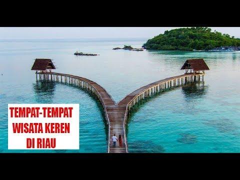 Tempat-tempat Wisata di Riau | The Tourism of Lancang Kuning