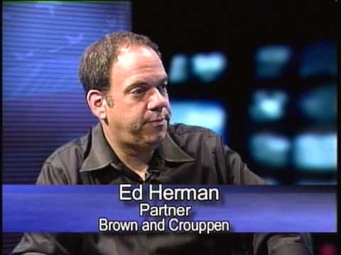 A Conversation with Ed Herman - Partner, Brown & Crouppen 9-10-13