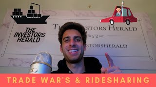 Trade War's and RideSharing | The Investors Herald