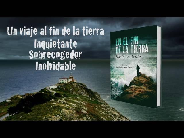 """""""En el fin de la tierra"""", tercera novela de la escritora Rocío Castrillo"""