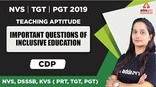 2:55 PM - NVS 2019 | TGT/PGT | Teaching Aptitute:  Important Questions Of Inclusive Education