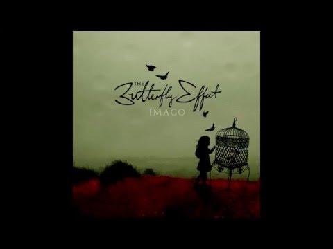 The Butterfly Effect - Imago [Full Album]