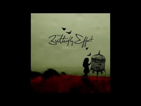 The Butterfly Effect - Imago [Full Album]