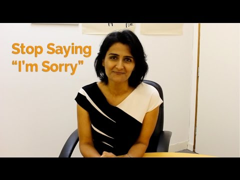 "Stop Saying ""I'm Sorry"" – London Action COACH Business Coaching"