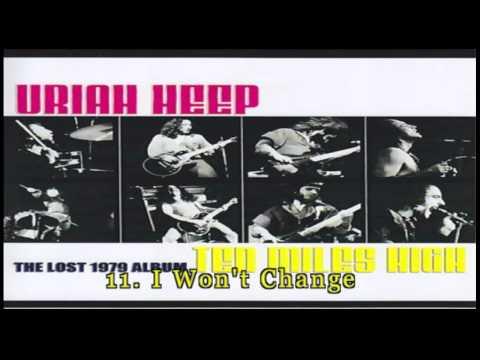 Uriah Heep - Ten Miles High (1979) [Full Unreleased Album + Bonus Tracks] [HD]