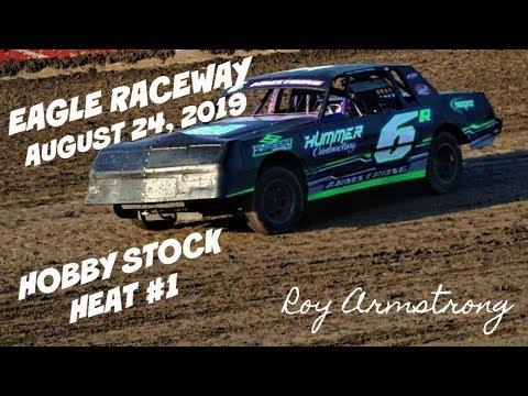 08/24/2019 Eagle raceway Hobby Stock Heat #1