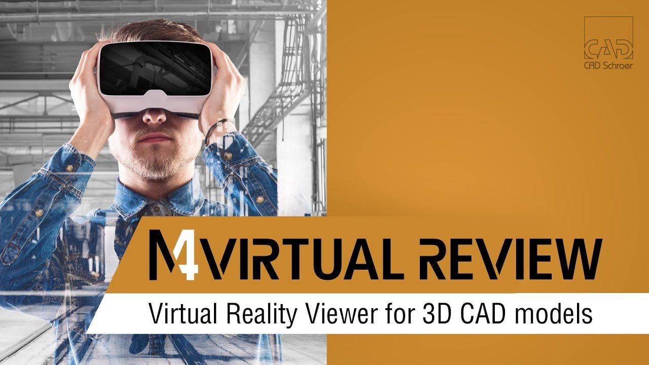Virtual Reality Viewer for 3D CAD models | M4 VIRTUAL REVIEW
