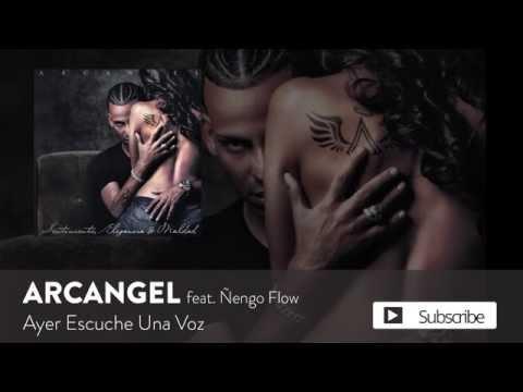 Arcangel - Ayer Escuché Una Voz Ft. Ñengo Flow [Official Audio]