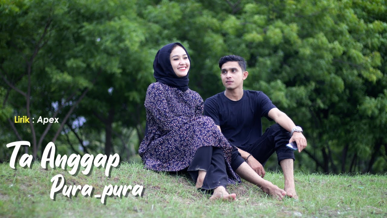 Apex Bramasta - Ta Anggap Pura-Pura(Official Video)   Lagu Aceh Terbaru