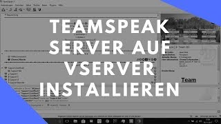 Teamspeak Server auf Vserver installieren [Deutsch/German HD]