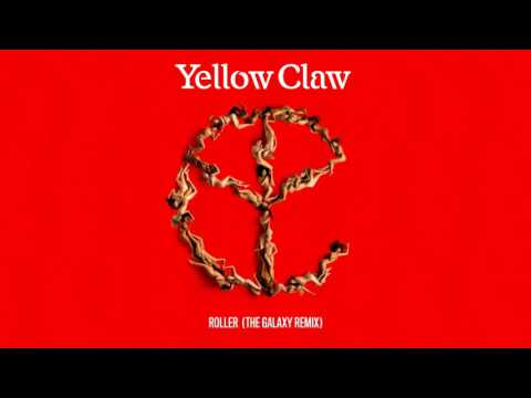 Yellow Claw - Roller [The Galaxy Remix]