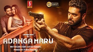 Adanga Maru Malayalam Full Movie 2019 | Jayam Ravi | Raashi Khanna | Karthik Thangavel | Full HD