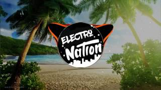 Electro Nation - Tropical House