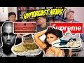 HYPETALK: TRENDING NEWS FOR HYPEBEASTS! (WHOA!)