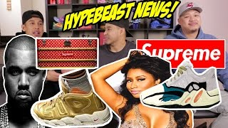 HYPETALK: TRENDING NEWS FOR HYPEBEASTS! (WHOA!)