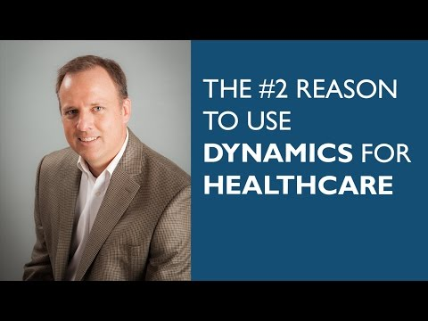 The #2 Reason to Use Dynamics for Healthcare