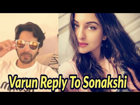 Varun Dhawan reply to Sonakshi Sinha comment in live chat Mp3