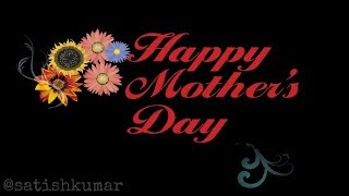 Mother's day special || happy mother's day || mother's day WhatsApp video telugu