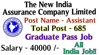 NIACL Recruitment 2018 - 685 Post Of Assistants || Apply Online
