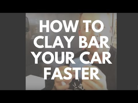How To Clay Bar Your Car Faster and Better - Auto Detailing Tips