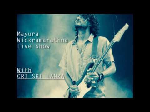 "Mayura Wickramarathna live on ""Walakulu Hewana -  CRI SRI LANKA - Radio"""