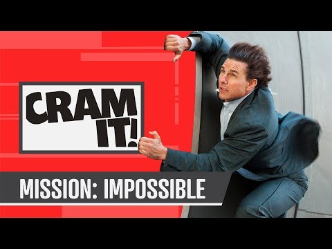 Play Every Mission Impossible Before Fallout - CRAM IT