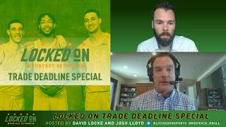 NBA Trade Deadline Spectacular | Locked On NBA Network