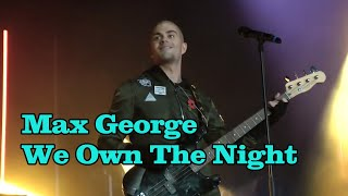 Max George (The Wanted) - We Own The Night live