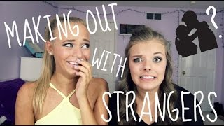 MAKING OUT WITH STRANGERS?! | COLLEGE STORIES PT. 1