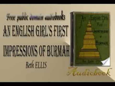 An English Girl's First Impressions of Burmah audiobook Beth ELLIS