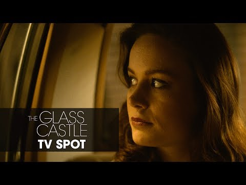 "The Glass Castle (2017) – ""Born To Change The World"" Official TV Spot"