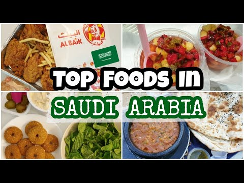 TOP FOODS IN SAUDI ARABIA || Foods You Miss If You Have Ever Lived In KSA