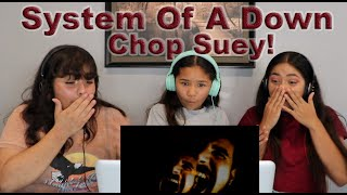 Three Girls React to System Of A Down - Chop Suey!