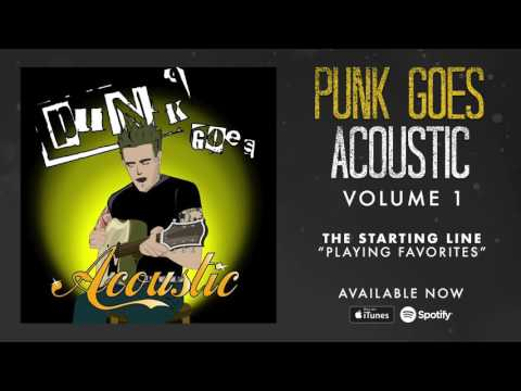 The Starting Line - Playing Favorites (Punk Goes Acoustic Vol. 1)